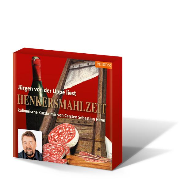 Henkersmahlzeit Hörbuch - gelesen von Jürgen von der Lippe