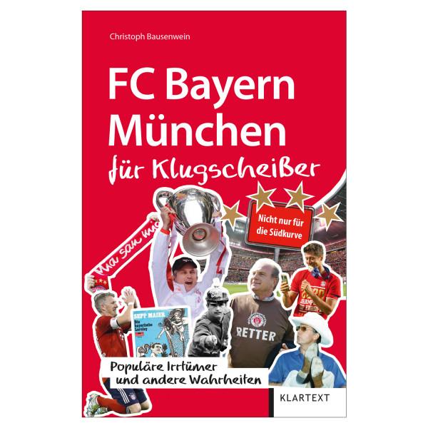 FC Bayern München für Klugscheisser