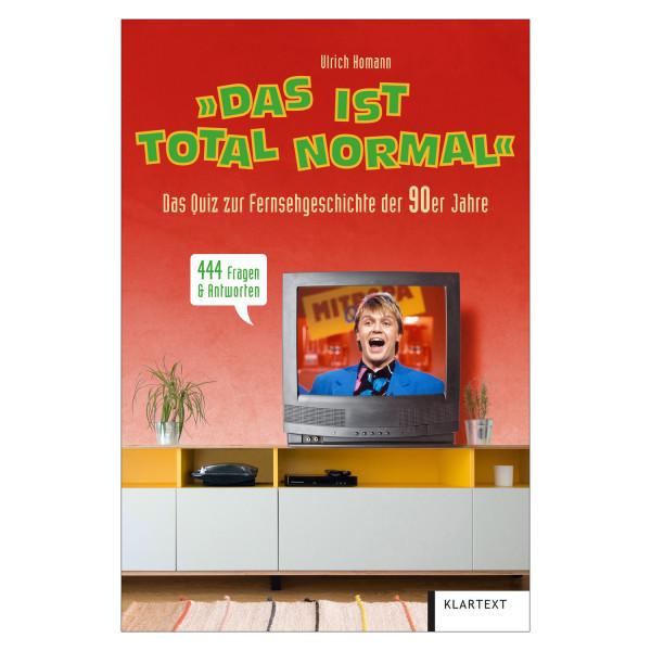 Das ist total normal - Ulrich Homann