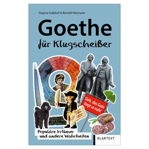 Goethe für Klugscheisser